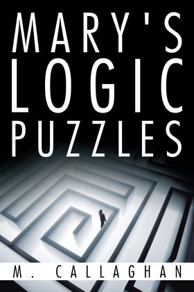 Mary's Logic Puzzles