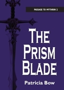 The Prism Blade: Passage to Mythrin