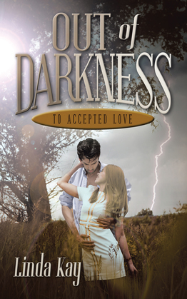 Out of Darkness to Accepted Love