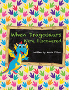 When Dragosaurs Were Discovered