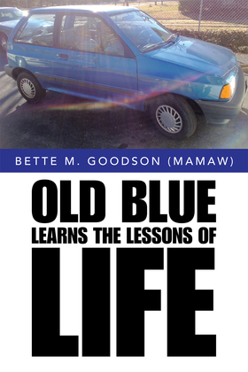 Old Blue Learns the Lessons of Life