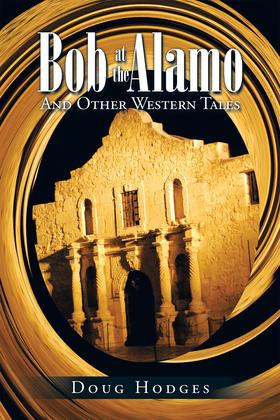 Bob at the Alamo