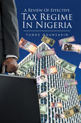 A Review of Effective Tax Regime in  Nigeria