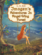 Imogen's Adventures in Angel-Wing Forest