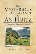 The Mysterious Disappearance at an Huitz
