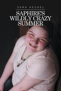 Saphire's Wildly Crazy Summer