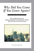 Why Did You Come If You Leave Again?