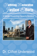 Fulfilling Restorative Justice Efforts