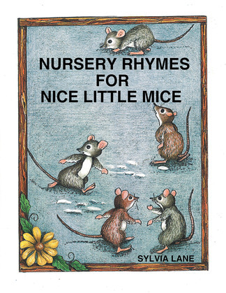 Nursery Rhymes for Nice Little Mice