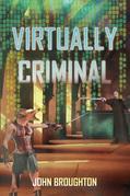 Virtually Criminal