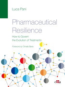 PHARMACEUTICAL RESILIENCE - How to Govern the Evolution of Treatments