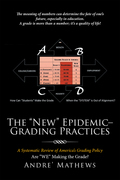 "The ""New"" Epidemic– Grading Practices"