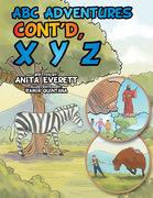 Abc Adventures Cont'D, X Y Z