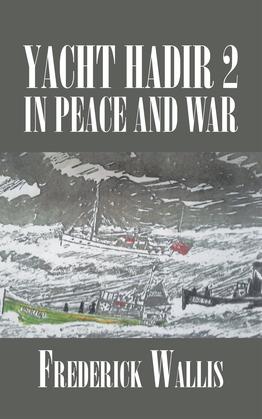 Yacht Hadir 2 in Peace and War