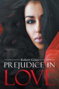 Prejudice in Love