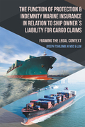 The Function of Protection & Indemnity Marine Insurance in Relation to Ship Owner´S Liability for Cargo Claims
