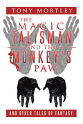 The Magic Talisman and the Monkey's Paw
