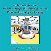An Investigation into How the Design of Health Centres Can   Promote Psychological Healing