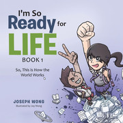 I'm so Ready for Life:  Book 1