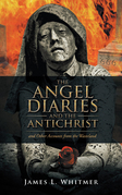 The Angel Diaries and the Antichrist