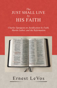 The Just Shall Live by His Faith