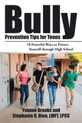 Bully Prevention Tips for Teens