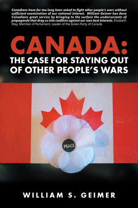 Canada: the Case for Staying out of Other People'S Wars