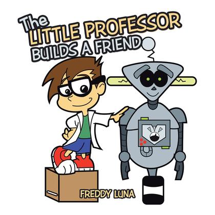 The Little Professor Builds a Friend