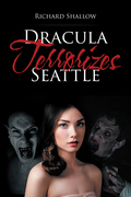 Dracula Terrorizes Seattle