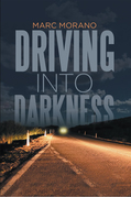 Driving into Darkness
