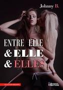 Entre Elle & Elle & Elles