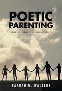 Poetic Parenting