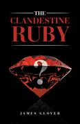 The Clandestine Ruby