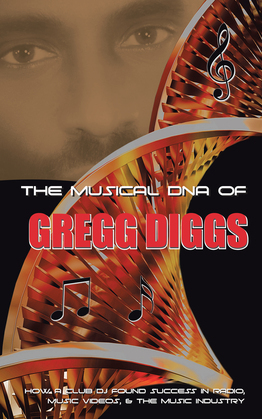 The Musical Dna of Gregg Diggs