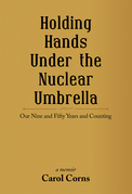 Holding Hands Under the Nuclear Umbrella