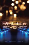 Rage & Revenge