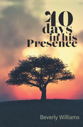 40 Days in His Presence