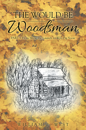 The Would-Be Woodsman