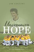 Uncommon Hope