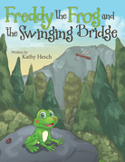 Freddy the Frog and the Swinging Bridge