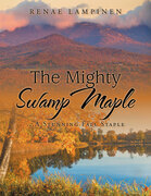 The Mighty Swamp Maple