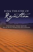 Folk Theatre of Rajasthan