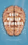 Grey Matter Dialogues