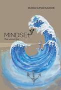 Mindset—The Epicenter