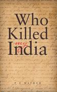 Who Killed My India