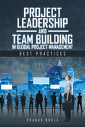 Project Leadership and Team Building in Global Project Management