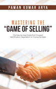 """Mastering the """"Game of Selling"""""""