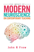 The Impact of Modern Neuroscience on Contemporary Teaching