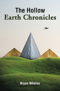 The Hollow Earth Chronicles