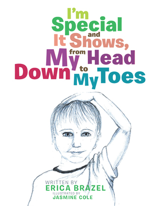 I'M Special and It Shows, from My Head Down to My Toes